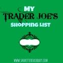My Trader Joe's Shopping List