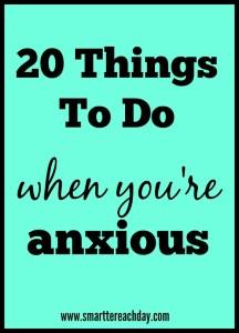 20 Things Anxious