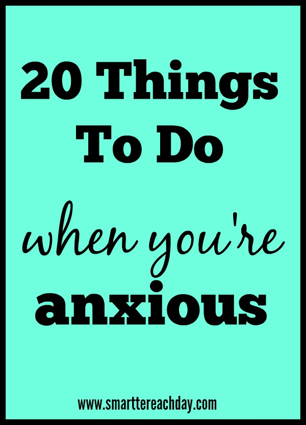 20 Things Anxious