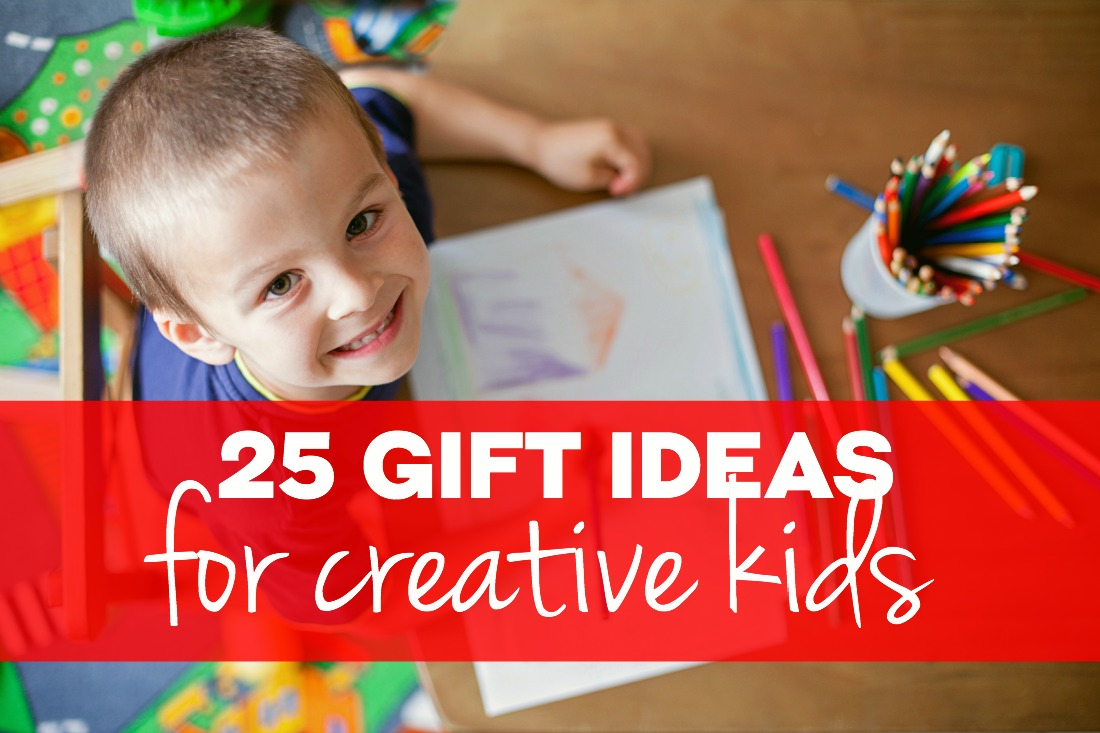 Christmas Gift Ideas For Kids Boys.25 Gift Ideas For Creative Kids