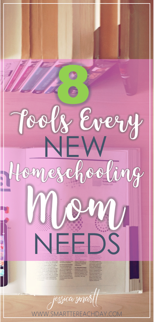 8 Tools Every New Homeschooling Mom Needs