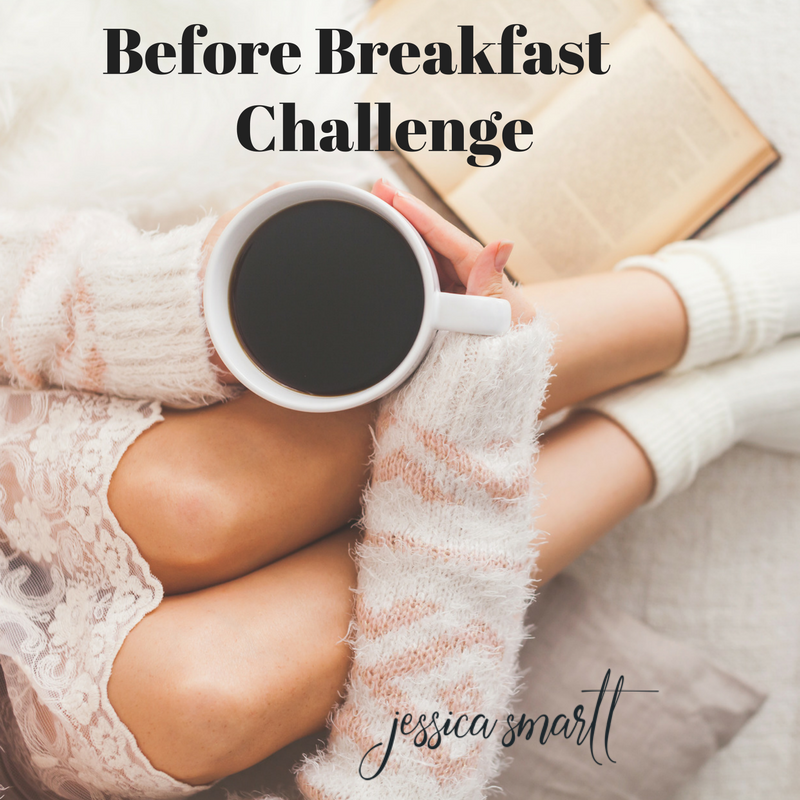 What do mornings look like for you? Do you want them to look different in 2017? Try this Before Breakfast Challenge in the new year!