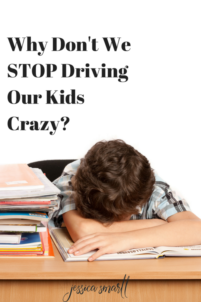 Why Don't We STOP Driving Our Kids Crazy?
