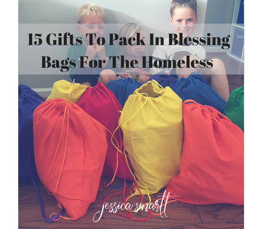 15 Things To Pack In Blessing Bags For The Homeless