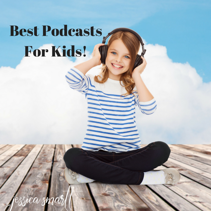 Best Podcasts For Kids!