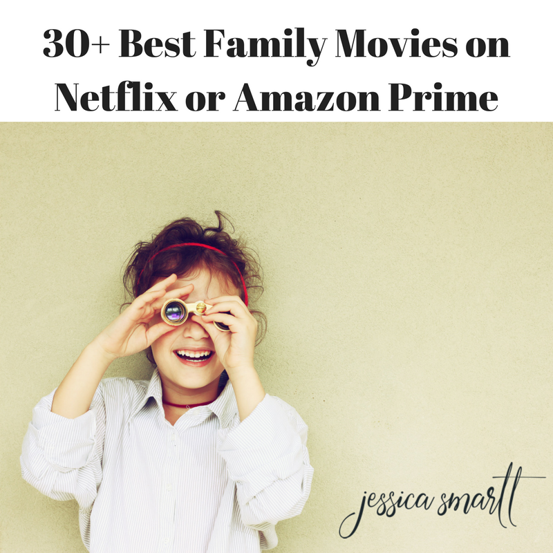30 Best Kids and Family Movies on Netflix and Amazon Prime